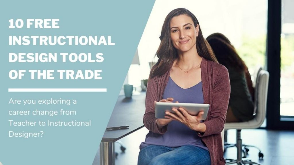 10 Free Instructional Design Tools of the Trade