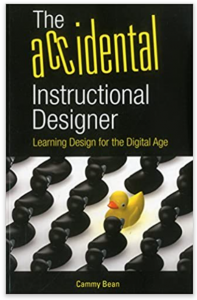 The Accidental Instructional Designer by Cammy Bean